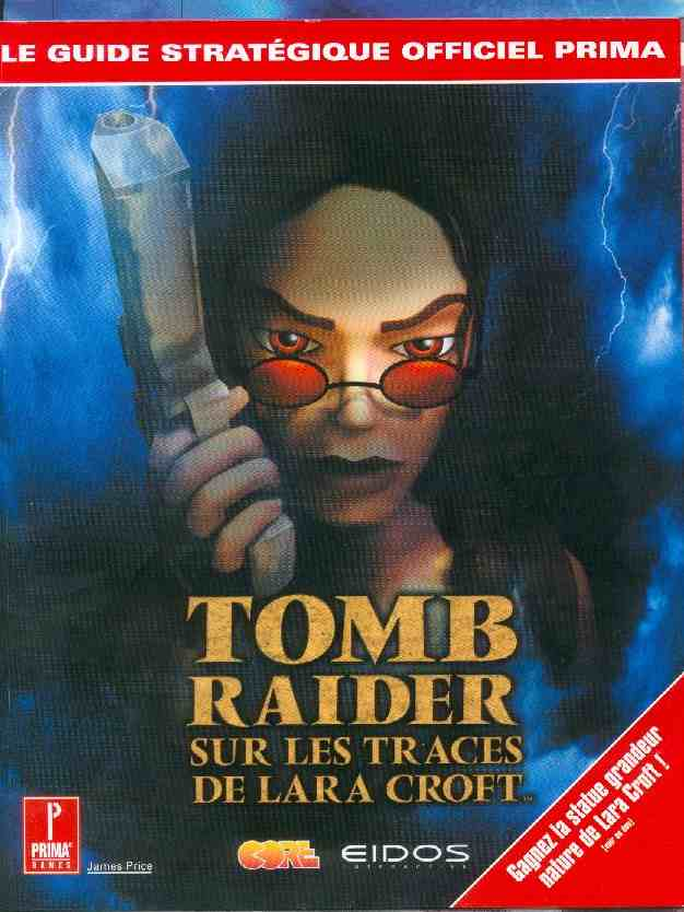 Le Guide officiel de Tomb Raider, Sur les Traces de Lara Croft